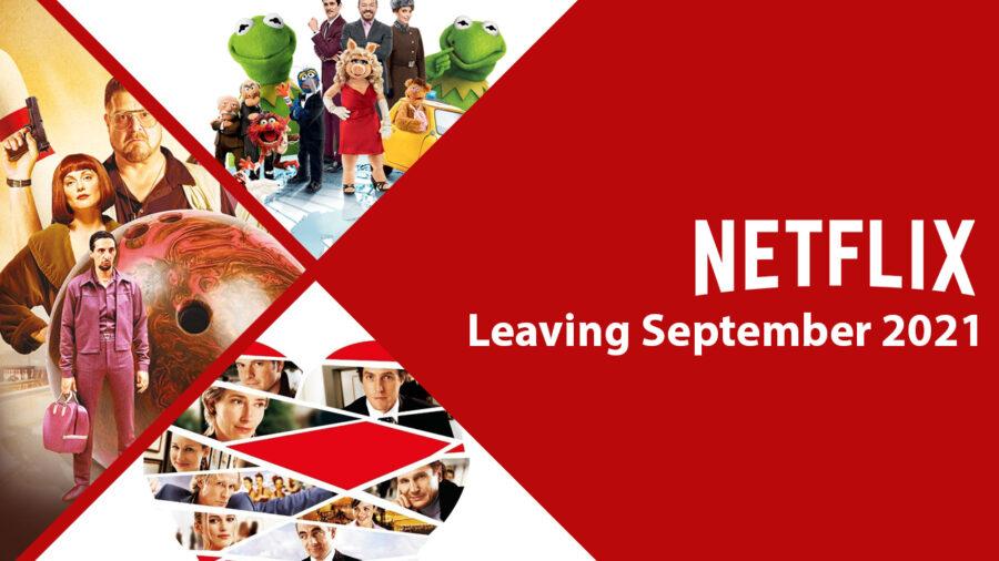 What's Leaving Netflix in September 2021